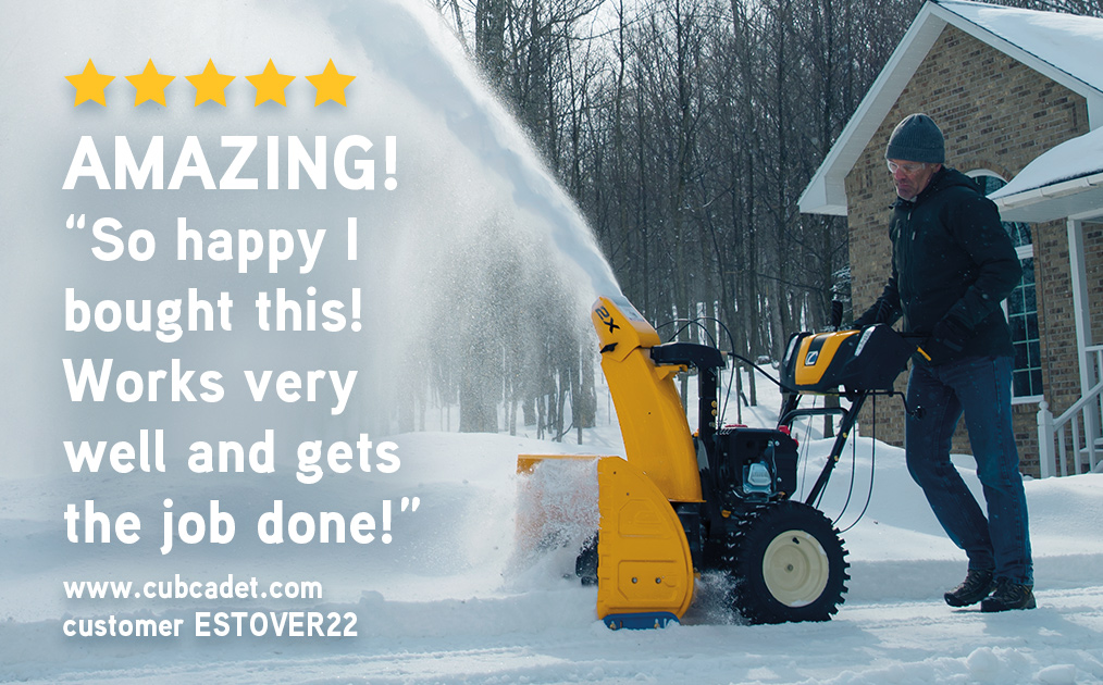 Man blowing snow with a Cub Cadet snow thrower and a 5 star product rating